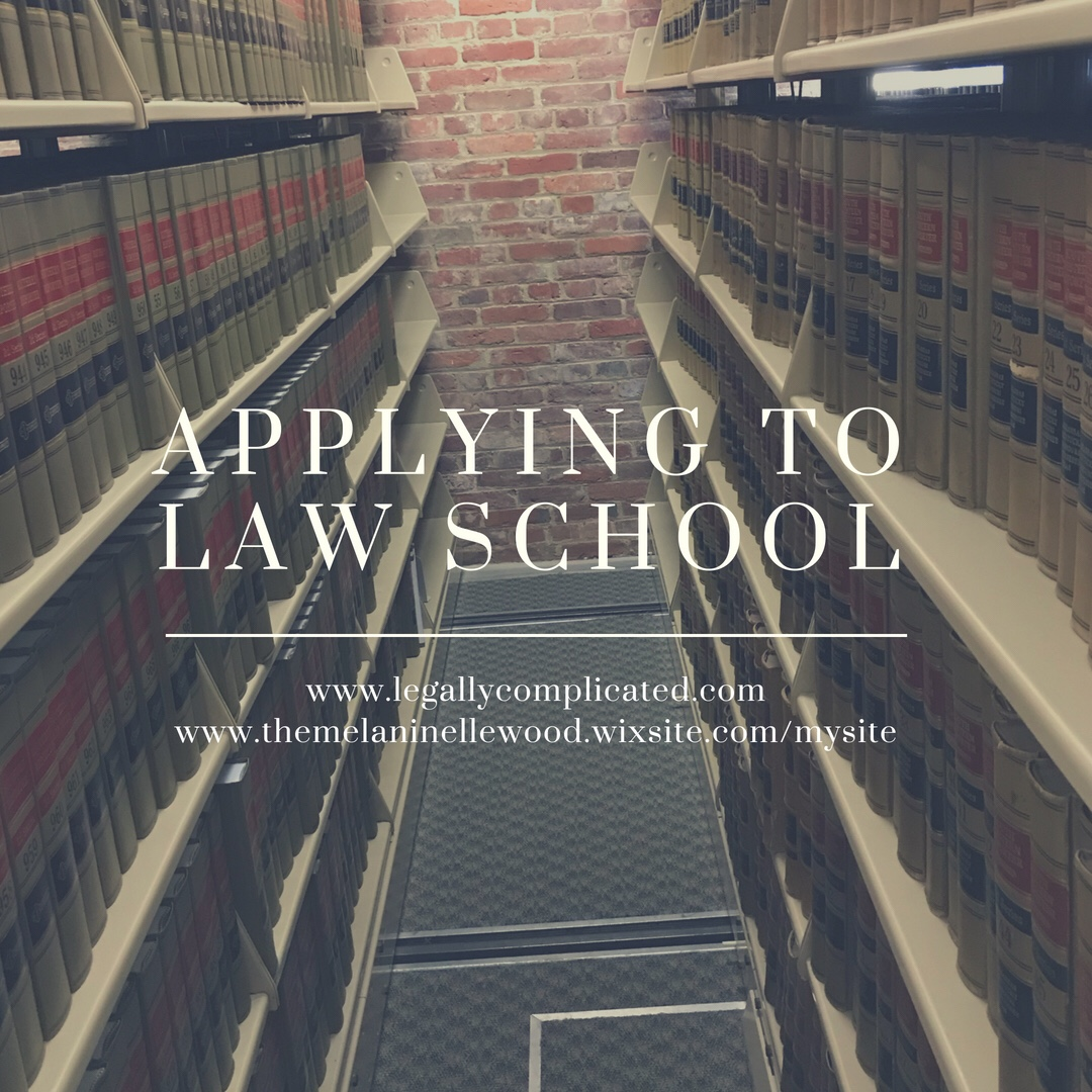 Applying to Law School – Legally Complicated