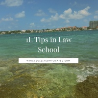 1L Tips in Law School