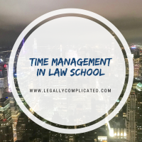 Time Management in Law School