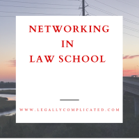 Networking in Law School