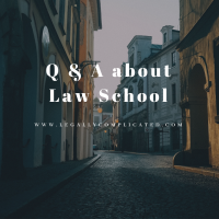 Q & A About Law School
