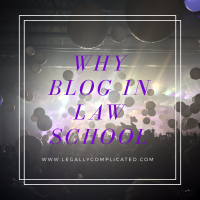 Why Blog in Law School