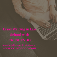 Essay Writing in Law School with Crushendo