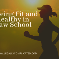 Being Fit and Healthy in Law School